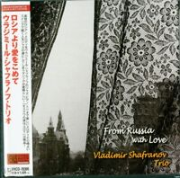 VLADIMIR SHAFRANOV TRIO - FROM RUSSIA WITH LOVE-JAPAN MINI LP CD C75