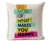 Cushion Cover Pillow Case Do More Of What Makes You Happy Sofa Seat Home Decor