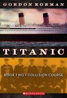 (Very Good)-Collision Course (Titanic (Paperback)) (Paperback)-Korman, Gordon-05