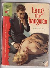 MANNING LEE STOKES - HANG THE HANGMAN    pulp fiction Australia  1957