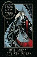 NEW Snow, Glass, Apples By Neil Gaiman Hardcover Free Shipping