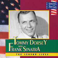 TOMMY DORSEY with FRANK SINATRA - CD - THE LEGEND LIVES - Spring Of Swing