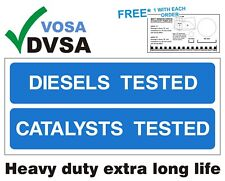 MOT SIGNS | MOT SIGN | VOSA | DVSA | HEAVY DUTY DIESELS & CATALYSTS TESTED SIGN
