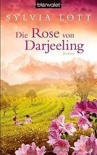 Die Rose von Darjeeling: Roman von Lott, Sylvia | Buch | Zustand gut