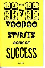 7 VOODOO SPIRITS BOOK OF SUCCESS by S. Rob occult