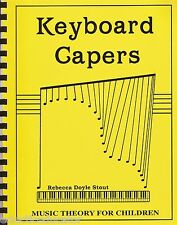 Keyboard Capers Music Theory for Children by Rebecca Doyle Stout Lessons