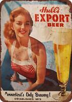 "Hull's Export Beer Vintage Retro Metal Sign 8"" x 12"""