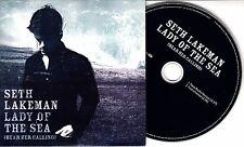 SETH LAKEMAN Lady Of The Sea (Hear Her Calling) 2006 UK 2-track promo CD
