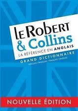Le Robert et Collins Grand Dictionnaire francais - anglais et anglais - francais