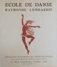 """""""ECOLE DE DANSE RAYMONDE LOMBARDIN"""" Affiche originale entoilée Litho 47x56cm"""