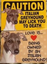 2 Italian Greyhound Love / Caution Laminated Picture Sign / magnet