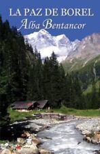 La Paz de Borel by Alba Bentancor (2014, Paperback)
