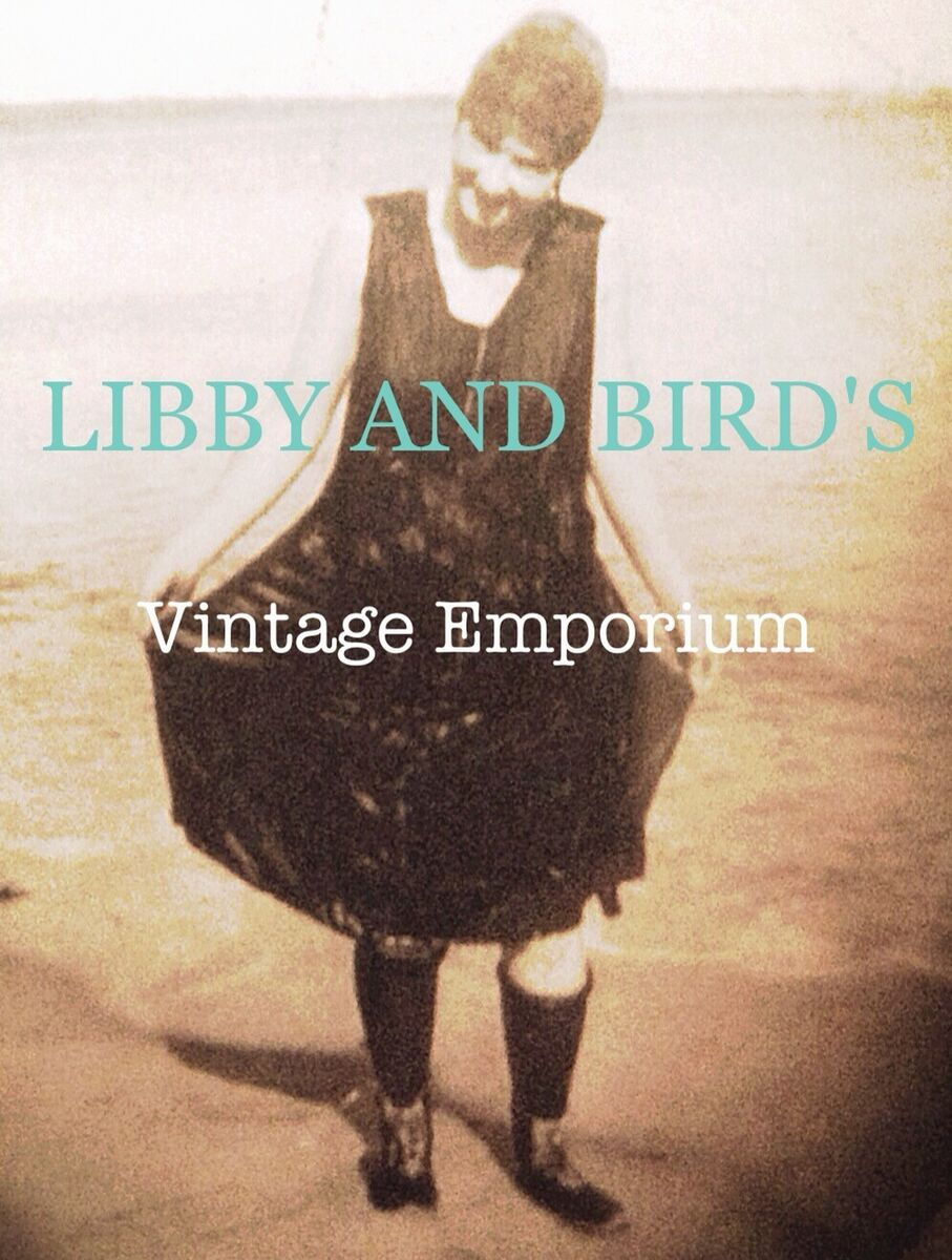 Libby and Bird s Vintage Emporium