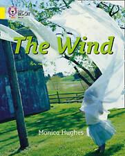 Collins Big Cat, Hughes, Monica, The Wind: Band 03/Yellow (Collins Big Cat), Ver