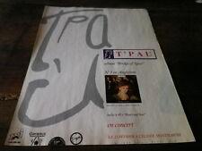 T'PAU - Publicité de magazine / Advert !!! BRIDGE OF SPIES !!!