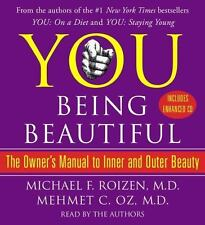 Being Beautiful : The Owner's Manual to Inner and Outer Beauty Dr. Oz