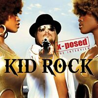 Kid Rock - XPosed [CD]
