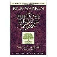 The Purpose Driven Life: The Purpose Driven Life by Rick Warren (2002,...