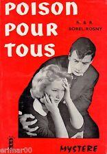 Poison pour tous / BOREL-ROSNY // Collection  Feux rouges - Mystère // 1 Edition