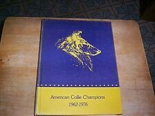 American Collie Champions 1962-1976 Volume 2, Limited Ed. #0879 Printed 1980