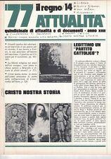"""1977 07 15 - IL REGNO ATTUALITà - 15 07 1977 - N.357 - LEGITTIMO UN """"PARTITO CAT"""