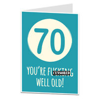Funny Rude Offensive 70th 70 Today Birthday Card For Him Her Men Women Well Old!