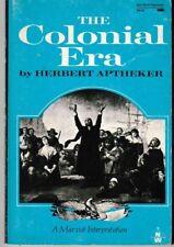 Colonial Era -- Softcover 1974 Printing -  Herbert Aptheker - Marxist History