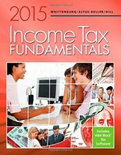 Income Tax Fundamentals 2015 by Whittenburg, Gill and Altus-Buller