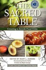 NEW The Sacred Table: Creating a Jewish Food Ethic (Ccar Challenge and Change)
