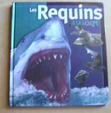 Les requins à la loupe découvrez la vie des plus grands prédateurs /S16