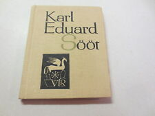 Karl Eduard Soot Soor?  Karjastus Eesti Raamat Tallinn 1968 vintage hardcover