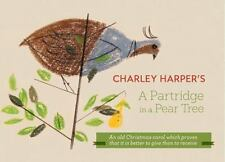 Charley Harper's a Partridge in a Pear Tree by Charley Harper (2014, Hardcover)