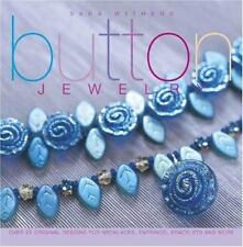 BK214 BUTTON JEWELRY...DESIGNS FOR NECKLACES, EARRINGS, BRACELETS...