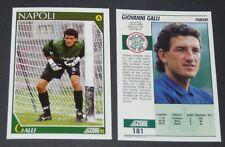 181 GALLI NAPLES NAPOLI FOOTBALL CARD 92 1991-1992 CALCIO ITALIA SERIE A