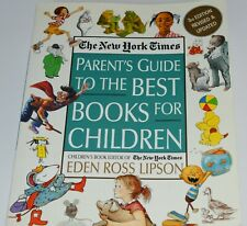 Parent's Guide to the Best Books For Children (3rd Edition, Revised & Updated)
