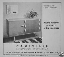 PUBLICITÉ 1957 MEUBLE CAMINELLE ENSEMBLIER DÉCORATEUR CAMINELLE D'ALAIN RICHARD