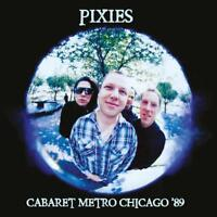 PIXIES ‎– CABARET METRO CHICAGO '89 (NEW/SEALED) CD LIVE