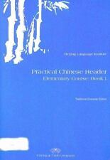 Practical Chinese Reader, Book 1: Textbook (Traditional Character Edition) (C &