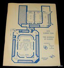 UNIVERSITY OF OREGON 1975 SUMMER TERM ORIGINAL CLASS SCHEDULE BOOK MAC COURT