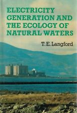 Electricity Generation And The Ecology Of Natural Waters by Langford T. E