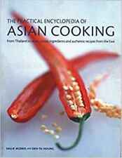 Asian Cooking, The Practical Encyclopedia of: From Thailand to Japan, classic in