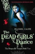Le RAGAZZE MORTE'S DANCE (Morganville vampiri), Rachel Caine, NUOVO LIBRO