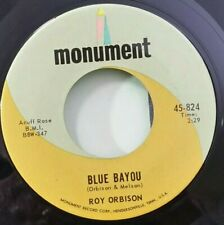 Roy Orbison  Monument 824 BLUE BAYOU/MEAN WOMAN BLUES (45) PLAYS STRONG VG+