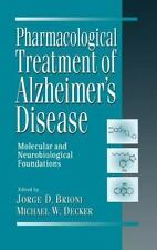 Pharmacological Treatment of Alzheimer's Disease : Molecular and...