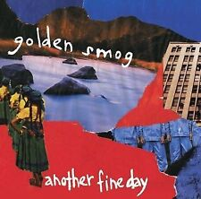 Another Fine Day Golden Smog Audio CD