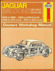 JAGUAR MK1 & MK,2.4,3.4,3.8 & 240,340 HAYNES WORKSHOP MANUAL 1955-1969