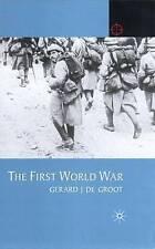 The First World War (Twentieth Century Wars), De Groot, Gerard, New Book