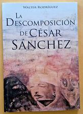 La Descomposicion de Cesar Sanchez  por Walter Rodriguez  Puerto Rico 2006