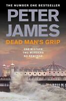 Dead Man's Grip (Ds Roy Grace 7), Peter James, Very Good, Paperback