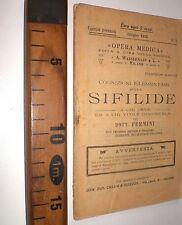 1912  MEDICINA COGNIZIONI ELEMENTARI SULLA SIFILIDE  FERMINI LIBRO SC58